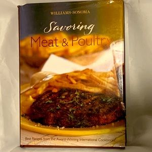 William Sonoma Savouring Meat&Poultry cook book